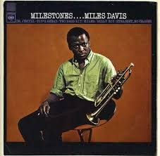 Miles Davies - Milestones