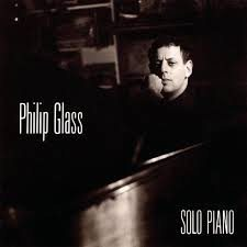 Philip Glass - Solo Piano