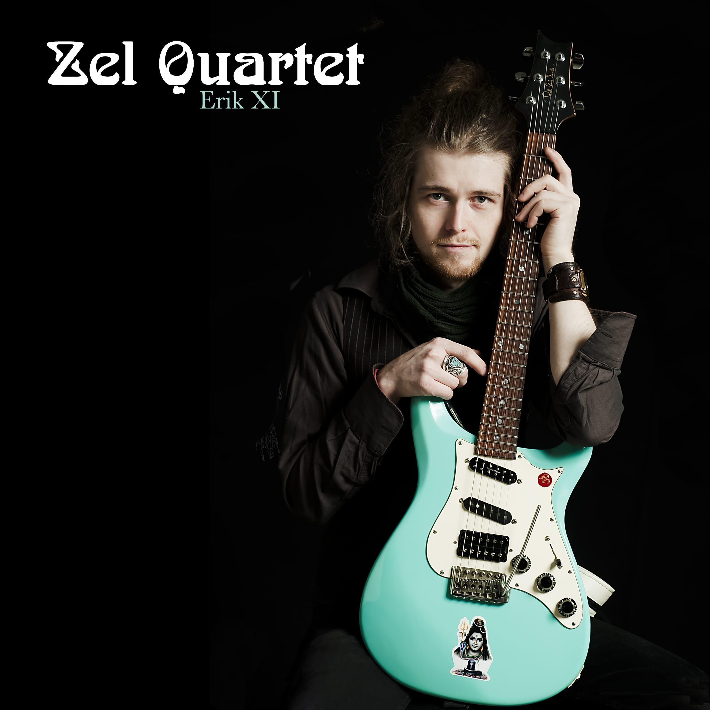 Zel Quartet - Erik XI